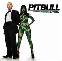Rebelution [Clean] - Pitbull