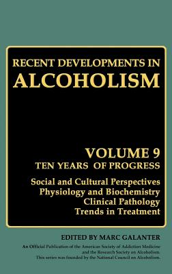 Recent Developments in Alcoholism: Volume 9: Children of Alcoholics - Galanter, Marc (Editor)