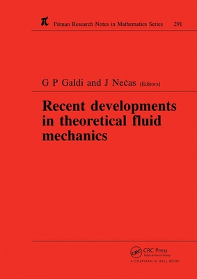 Recent Developments in Theoretical Fluid Mechanics - Galdi, G P, and Galdi, Giovanni P (Editor), and Necas, Jindrich (Editor)