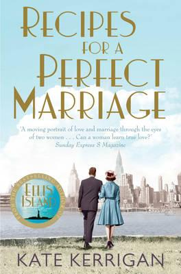 Recipes For A Perfect Marriage - Kerrigan, Kate