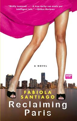 Reclaiming Paris - Santiago, Fabiola