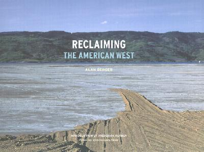 Reclaiming the American West - Berger, Alan