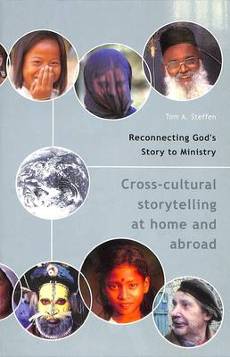 Reconnecting God's Story to Ministry - Steffen, Tom A