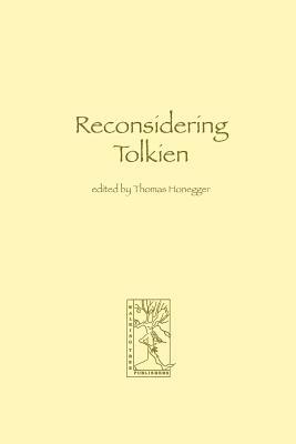 Reconsidering Tolkien - Honegger, Thomas M (Editor)
