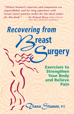 Recovering from Breast Surgery - Stumm, Diana