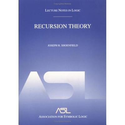 Recursion Theory - Shoenfield, Joseph R