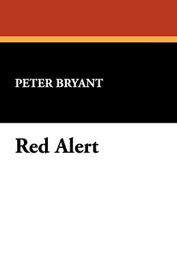 Red Alert - Bryant, Peter