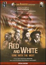 Red and White: Gone With the West - Jean-Christophe Jeauffre