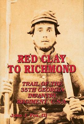 Red Clay to Richmond - Fox, John J