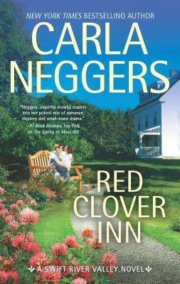 Red Clover Inn: A Romance Novel - Neggers, Carla