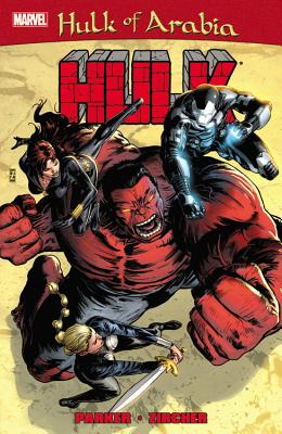 Red Hulk: Hulk of Arabia - Parker, Jeff, Dr. (Text by)
