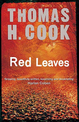Red Leaves - Cook, Thomas H.