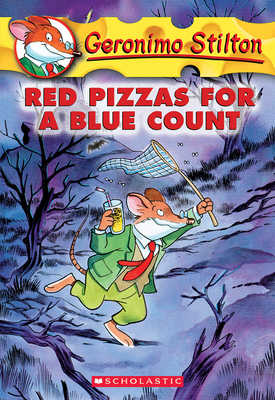 Red Pizzas for a Blue Count - Stilton, Geronimo