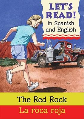 Red Rock/Roca Roja: Spanish/English Edition - Rabley, Stephen, and Ursell, Martin (Illustrator)