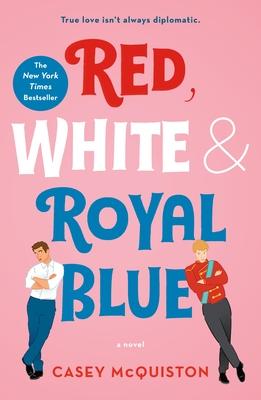Red, White & Royal Blue - McQuiston, Casey