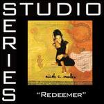 Redeemer [Studio Series Performance Track]