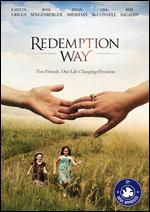Redemption Way - Brad Podowski; Dan Gremley
