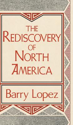 Rediscovery of North America - Lopez, Barry