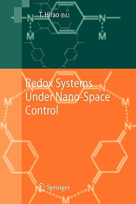 Redox Systems Under Nano-Space Control - Hirao, Toshikazu (Editor)