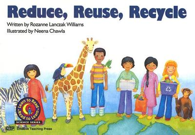 Reduce, Reuse, Recycle - Williams, Rozanne Lanczak