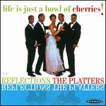 Reflections/Life Is Just a Bowl of Cherries!