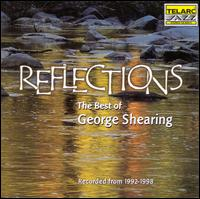 Reflections: The Best of George Shearing, 1992-1998 - George Shearing