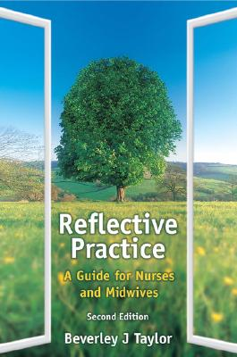 Reflective Practice - Taylor, Beverley