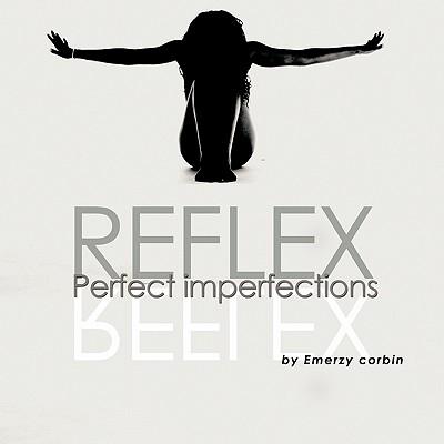 Reflex: Perfect Imperfections - Corbin, Emerzy