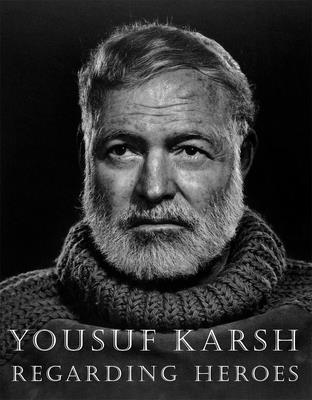 Regarding Heroes - Karsh, Yousuf, and Travis, David