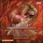 Reger: Orchestral Songs