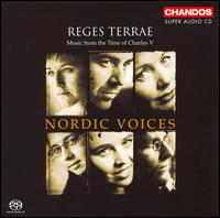Reges Terrae: Music from the Time of Charles V - Nordic Voices