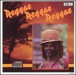 Reggae Reggae Reggae, Vol. 1