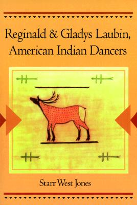 Reginald and Gladys Laubin, American Indian Dancers - Jones, Starr