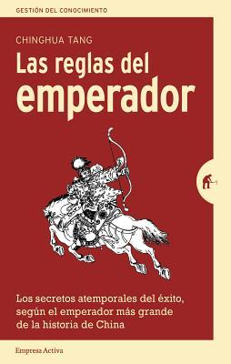 Reglas del Emperador, Las - Tang, Chinghua