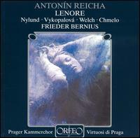 Reicha: Lenore - Camilla Nylund (soprano); Corby Welch (tenor); Pavla Vykopalov� (mezzo-soprano); Vladimir Chmelo (bass);...