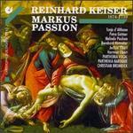 Reinhard Keiser: Markus Passion