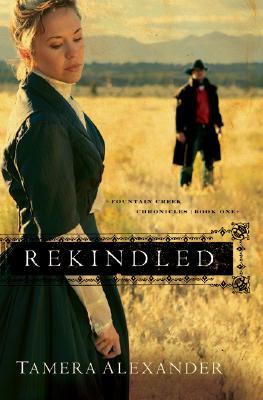 Rekindled - Alexander, Tamera
