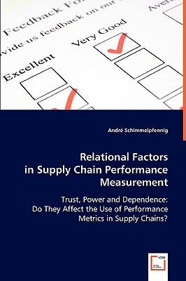 Relational Factors in Supply Chain Performance Measurement - Schimmelpfennig, Andre
