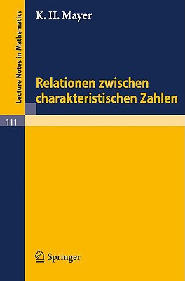 Relationen Zwischen Charakteristischen Zahlen - Mayer, K H