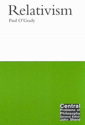 Relativism - O'Grady, Paul