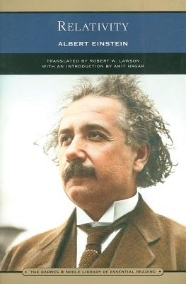 Relativity: The Special and the General Theory - Einstein, Albert, and Lawson, Robert W (Translated by), and Hagar, Amit (Introduction by)