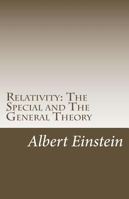 Relativity: The Special and the General Theory - Einstein, Albert, and Lawson, Robert William (Translated by)
