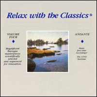 Relax with the Classics, Vol. 4: Andante -