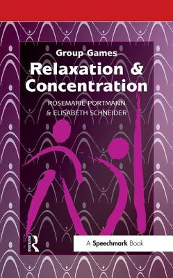 Relaxation & Concentration - Verlag, Don Bosco Medien, and Portmann, Rosemarie (Editor), and Schneid, Elisabeth (Editor)