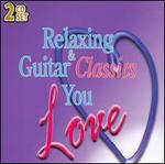 Relaxing & Guitar Classics You Love