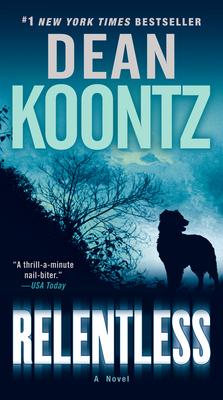 Relentless - Koontz, Dean