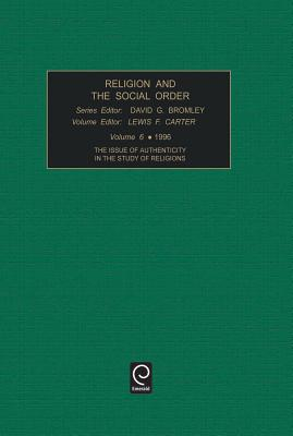 Religion and the social order - Bromley, David G. (Volume editor), and Carter, Lewis F. (Volume editor)
