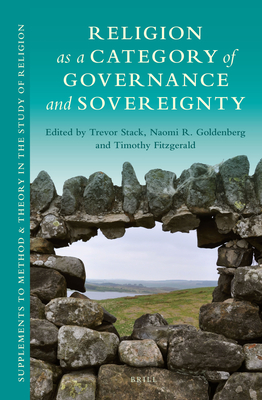Religion as a Category of Governance and Sovereignty - Stack, Trevor