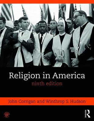 Religion in America - Corrigan, John, and Hudson, Winthrop S
