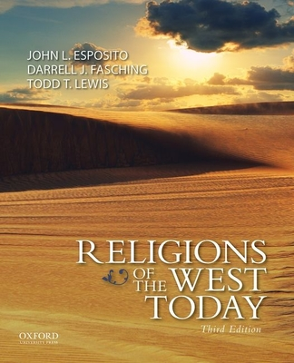 Religions of the West Today - Esposito, John L, and Fasching, Darrell J, and Lewis, Todd T